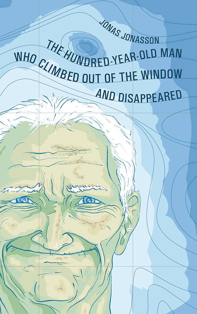 The Hundred-Year-Old Man Who Climbed Out of the Window and Disappeared – Jonas Jonasson
